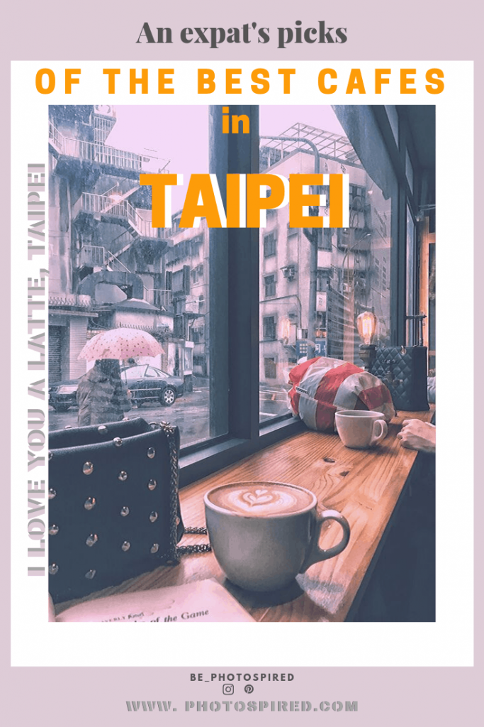 Pinterest best cafes in Taipei guide
