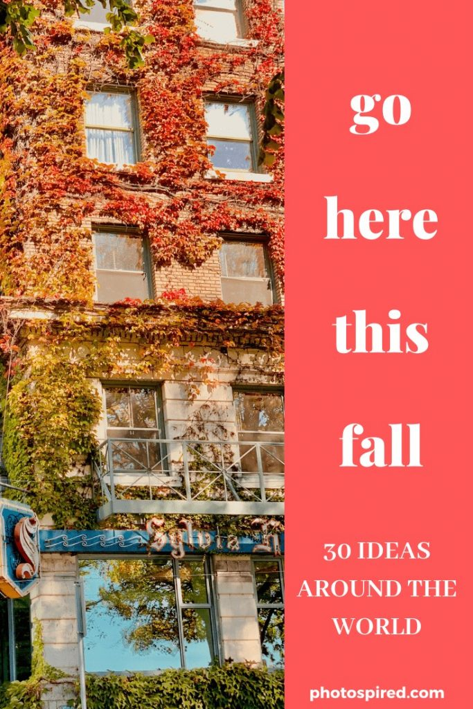 fall destinations, fall travel, autumn