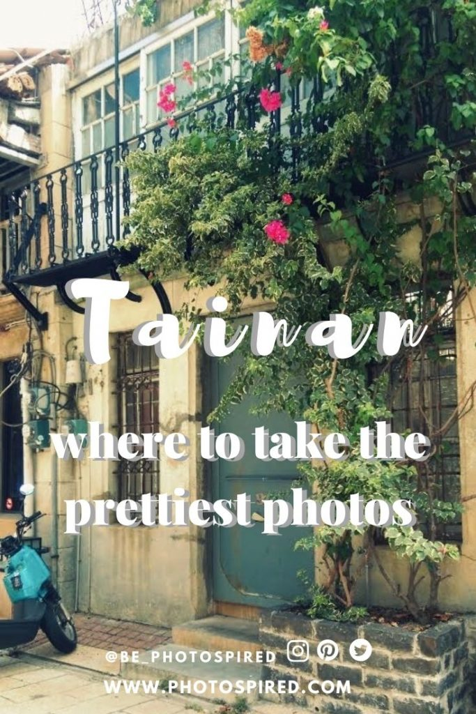 Pinterest graphic for blog post to instaworthy photos in Tainan