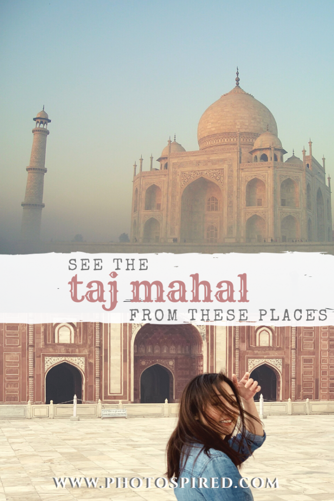 Best places to see the Taj Mahal