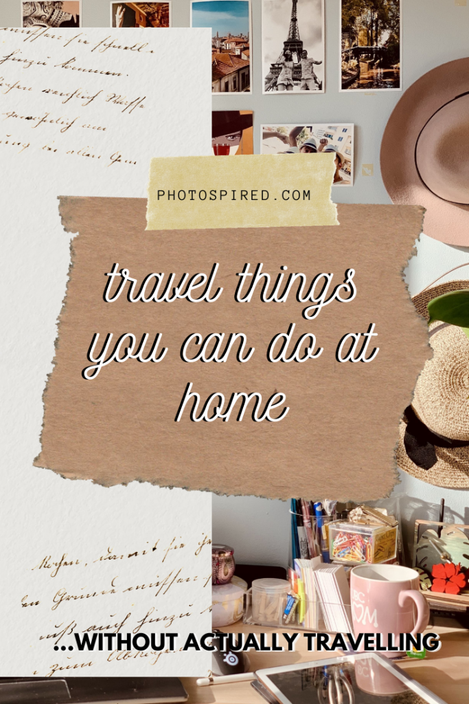 pinterest image for travel things you can do at home